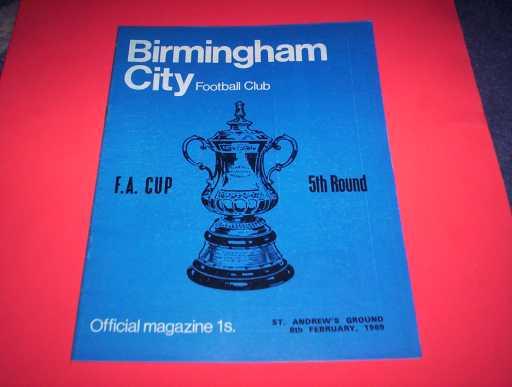 LEAGUE 1960s » 1968/69 BIRMINGHAM V MAN UTD FA CUP