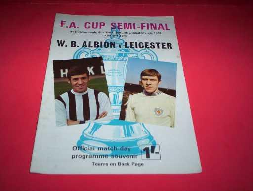 FA CUP SEMI FINALS » 1968/69 WBA V LEICESTER FA CUP S/F