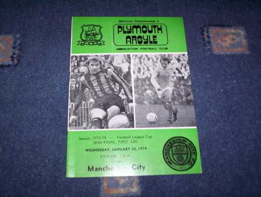 LEAGUE CUP SEMI FINALS » 1973/74 PLYMOUTH V MAN CITY LEAGUE CUP SEMI FINAL 1ST LEG