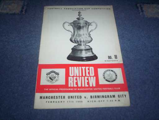 LEAGUE 1960s » 1968/69 MAN UTD V BIRMINGHAM FA CUP REP
