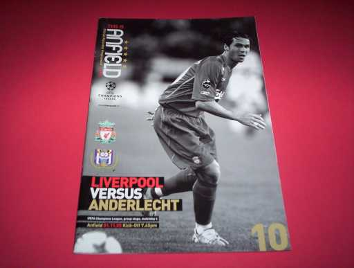 BRITISH CLUBS IN EUROPE » 2005/06 LIVERPOOL V ANDERLECHT CHAMPIONS LEAGUE