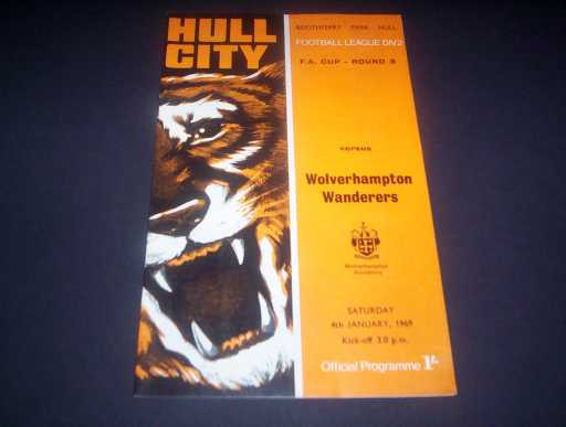 LEAGUE 1960s » 1968/69 HULL V WOLVES FA CUP