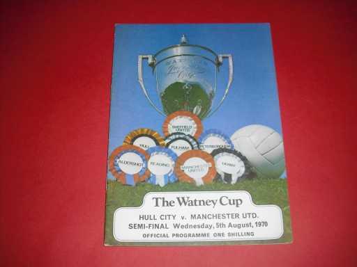 MISC FINALS » 1969/70 HULL V MAN UTD WATNEY CUP S/F