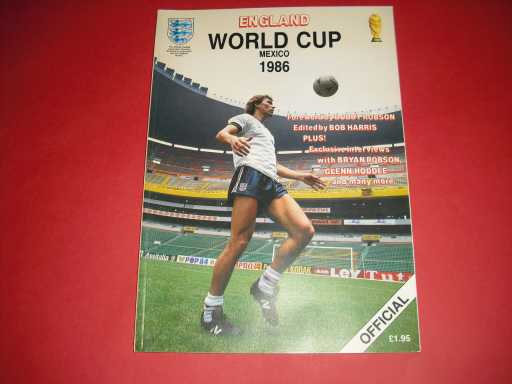 WORLD CUP » 1986 ENGLAND OFFICIAL WORLD CUP BROCHURE