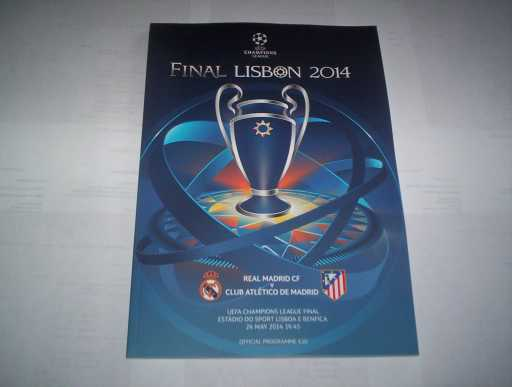 EUROPEAN FINALS » 2014 ATLETICO MADRID V REAL MADRID CHAMPIONS LEAGUE FINAL