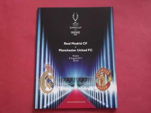 EUROPEAN FINALS » 2017 MAN UTD V REAL MADRID UEFA SUPER CUP free uk post