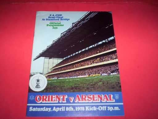 FA CUP SEMI FINALS » 1977/78 ORIENT V ARSENAL FA CUP SEMI FINAL