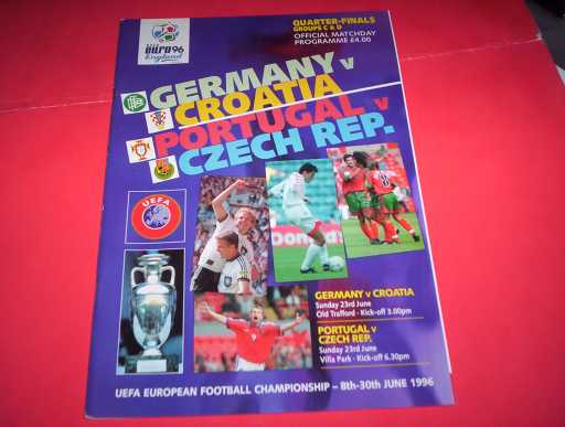 FOREIGN INTERNATIONALS » 1996 GERMANY V CROATIA & PORTUGAL V CZECH EUROPEAN CHAMPS QUARTER FINALS