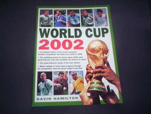 WORLD CUP » 2002 2002 WORLD CUP BY GAVIN HAMILTON