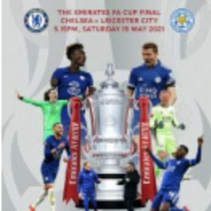 2021 FA CUP FINAL CHELSEA v LEICESTER CITY (FREE POST)